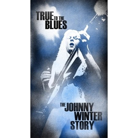 True To The Blues: The Johnny Winter Story [4CD Box Set]