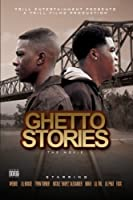 Lil Boosie, Webbie & Trill Fam - Ghetto Stories: The Movie