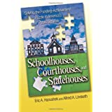 Schoolhouses, Courthouses, and Statehouses: Solving the Funding-Achievement Puzzle in America's Public Schools ~ Eric Alan Hanushek