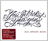 You Get What You Give Zac Brown Band