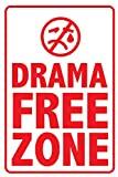 Seven Rays Seven Rays Drama Free Zone (12 X 18) Small Poster
