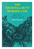 img - for The Thurtell-Hunt Murder Case: Dark Mirror to Regency England book / textbook / text book