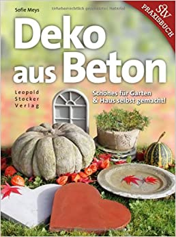 Deko aus Beton: Schönes für Garten & Haus selbst gemacht ...