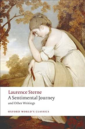 Amazon.com: A Sentimental Journey and Other Writings (Oxford World's