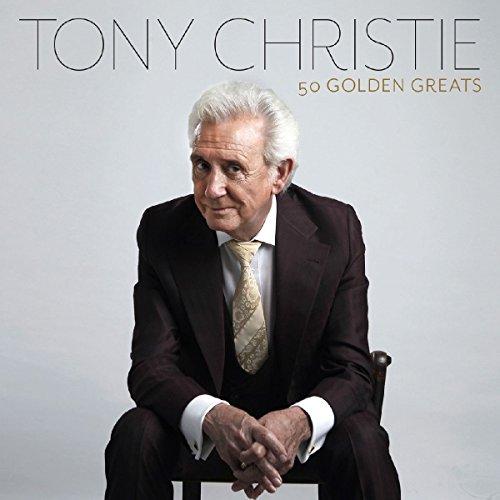 Tony Christie - 50 Golden Greats - Zortam Music