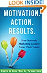 Motivation. Action. Results.: How Net...
