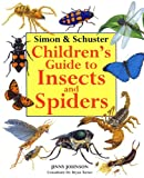 img - for Simon & Schuster Children's Guide to Insects and Spiders book / textbook / text book