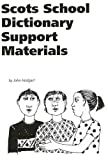 Scots School Dictionary Support Materials (Scottish National Dictionary a)
