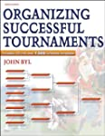 Organizing Successful Tournaments-3rd...
