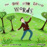 The Boy Who Loved Words (0375836012) by Schotter, Roni