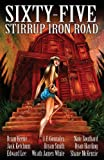 img - for Sixty-Five Stirrup Iron Road book / textbook / text book