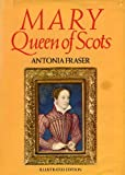 Mary Queen of Scots (0297775227) by Antonia Fraser