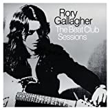 GALLAGHER, RORY-BEAT CLUB SESSIONS, THE