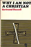 Why I am Not a Christian (U.Books) (0042000114) by Russell, Bertrand