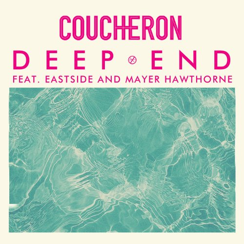 Coucheron Feat. Eastside And Mayer Hawthorne-Deep End-WEB-2014-SPANK Download