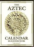 Aztec Calendar Handbook (0966116313) by Randall C. Jimenez