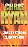 Zero Option and Stand By Stand By (0091885442) by Chris Ryan