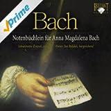 J.S. Bach: Notenbüchlein für Anna Magdalena Bach