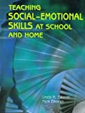 Teaching Social Emotional Skills at School and Home