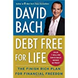 Debt Free For Life: The Finish Rich Plan for Financial Freedom ~ David Bach