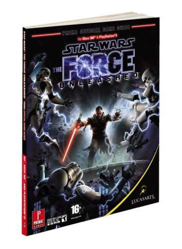 Prima Games Star Wars The Force Unleashed Prima Official Game Guide Prima Official Game Guides