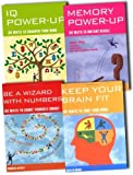 The Complete Brain Trainer Collection Mind zones 4 Books Set Pack RRP: £23.96 (Keep Your Brain Fit: 101 Ways to Tone Your Mind , IQ Power Up: 101 Ways to Sharpen Your Mind, Memory Power Up: 101 Ways to Instant Recall, Be a Wizard With Numbers: 101 Ways to