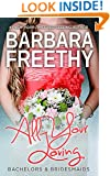 All Your Loving (Bachelors & Bridesmaids #3)