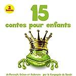 15 contes pour enfants | Hans Christian Andersen,Jean de La Fontaine, Frères Grimm,Charles Perrault