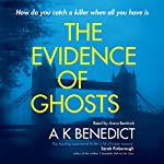 Jonathan Dark or the Evidence of Ghosts | A. K. Benedict
