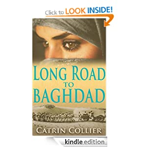 Long Road to Baghdad (Long Road to Baghdad Series)