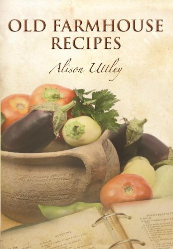 Old Farmhouse Recipes by Alison Uttley