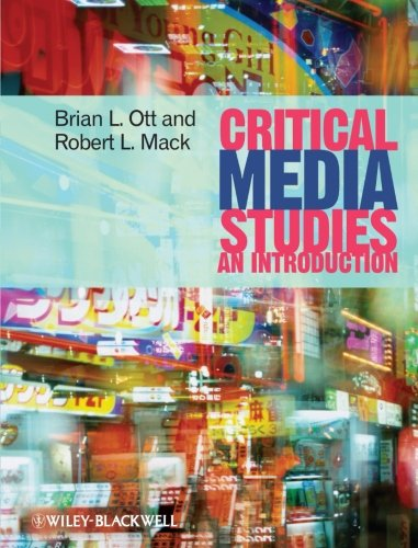 Critical Media Studies: An Introduction