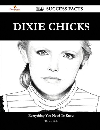 Dixie Chicks 223 Success Facts - Everything You Need to Know about Dixie Chicks