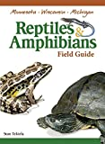 img - for Reptiles & Amphibians of Minnesota, Wisconsin and Michigan Field Guide book / textbook / text book