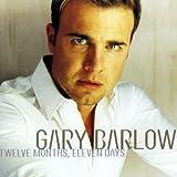 echange, troc Gary Barlow - Twelve Months, Eleven Days