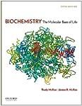 Biochemistry: The Molecular Basis of...