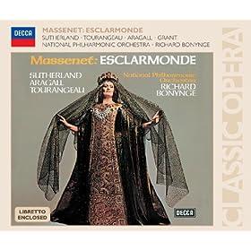 Jules Massenet: Esclarmonde / Act 3 - Ah! Roland!