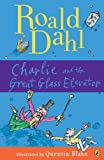 img - for Charlie and the Great Glass Elevator (Charlie Bucket Book 2) book / textbook / text book