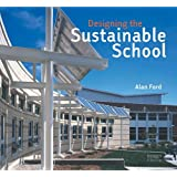Designing the Sustainable School