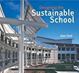 Designing the Sustainable School - 1864702370