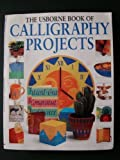 Calligraphy projects (0439078229) by Watt, Fiona