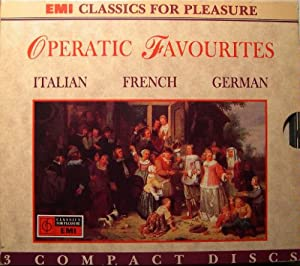 Operatic Favourites Box Set: German Operatic Favourites, Italian Operatic Favourites, French Operatic Favourites