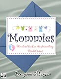 Mommies (Bridal Series Book 3)
