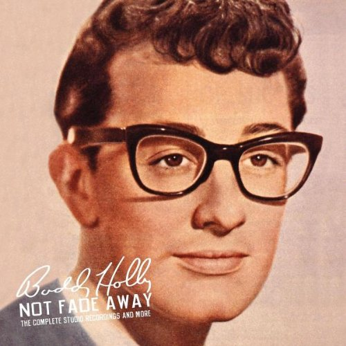 Buddy Holly - Not Fade Away - Zortam Music