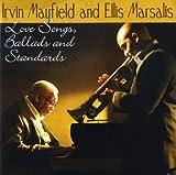 echange, troc Irvin Mayfield, Ellis Marsalis - Love Songs Ballads & Standards