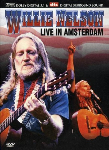 Willie Nelson - Live in Amsterdam [DVD]
