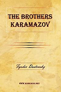 The Brothers Karamazov by Fyodor M. Dostoevsky; Constance Garnett (Translator)