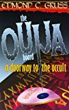The Ouija Board: A Doorway to the Occult