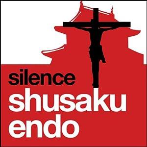 Silence | [Shusaku Endo]