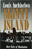 Skinny Island (0297792660) by Auchincloss, Louis